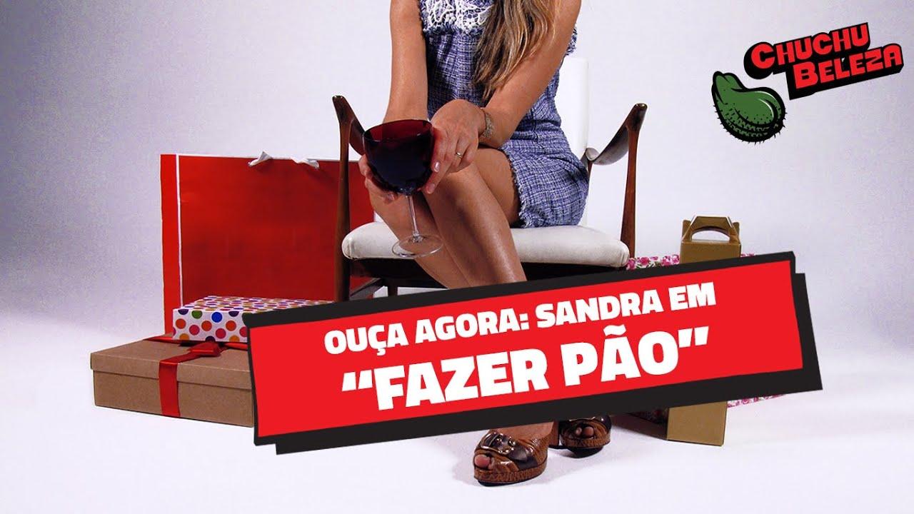 Sandra - Fazer Pão