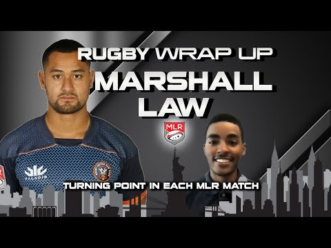 Marshall Law: Each Major League Rugby Round 8 Match TURNING POINT | RUGBY WRAP UP