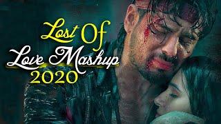 Lost Of Love Mashup   Breakup Mashup 2020   Sajjad Khan Visuals