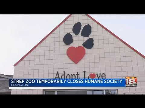 Strep Zoo Temporarily Closes Humane Society