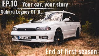 We Built It - your CAR, your STORY EP.10: Subaru Legacy GT-B