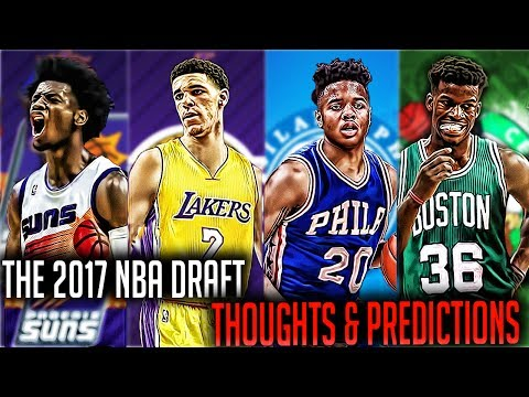 The 2017 NBA DRAFT PREDICTIONS