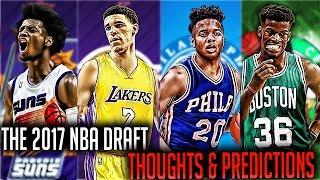 The 2017 NBA DRAFT PREDICTIONS