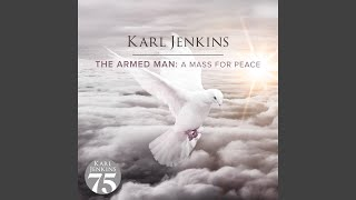 Jenkins: The Armed Man - A Mass For Peace - VIII. Angry Flames