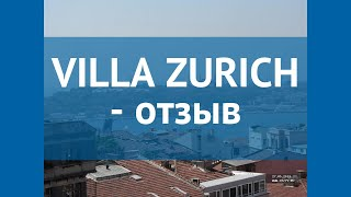 VILLA ZURICH 3* Турция Стамбул отзывы – отель ВИЛЛА ЗУРИЧ 3* Стамбул отзывы видео