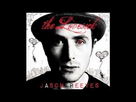 Jason Reeves - Save My Heart