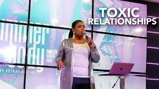 Summer Body | Apostle Yolanda Stith | Toxic Relationships