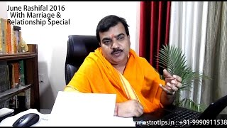 june rashifal 2016 with marriage relationship problem special 91 9990911538