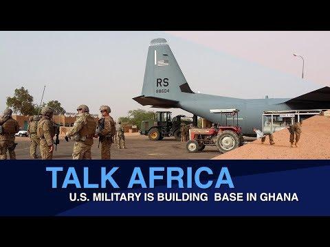 U.S. MILITARY IS BUILDING  BASE IN GHANA