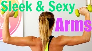 Sleek & Sexy Arms Workout | Arms Sculpting