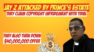 Jay Z Attacked by Prince Record Label and Estate for Copyright Infringement, Tidal   JordanTowerNews