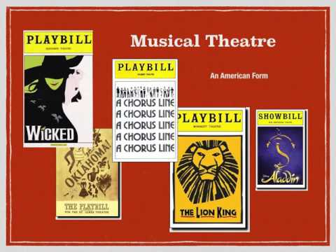 Theatrical Genres Musical Theatre