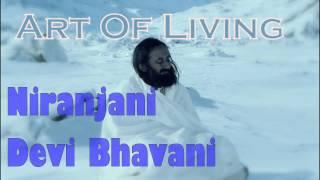 Niranjani Devi Bhavani || Art Of Living Bhajans Satsang