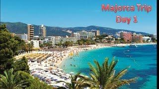Majorca day 1 (Holiday)