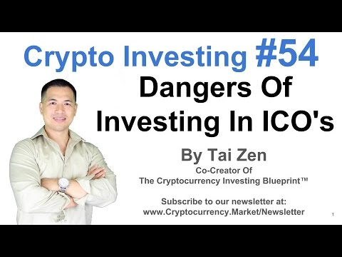 Crypto Investing #54 - Dangers Of Investing In ICO's - By Tai Zen