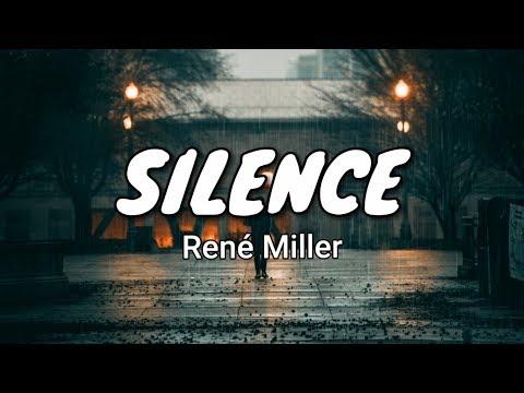 René Miller - Silence (Lyrics)