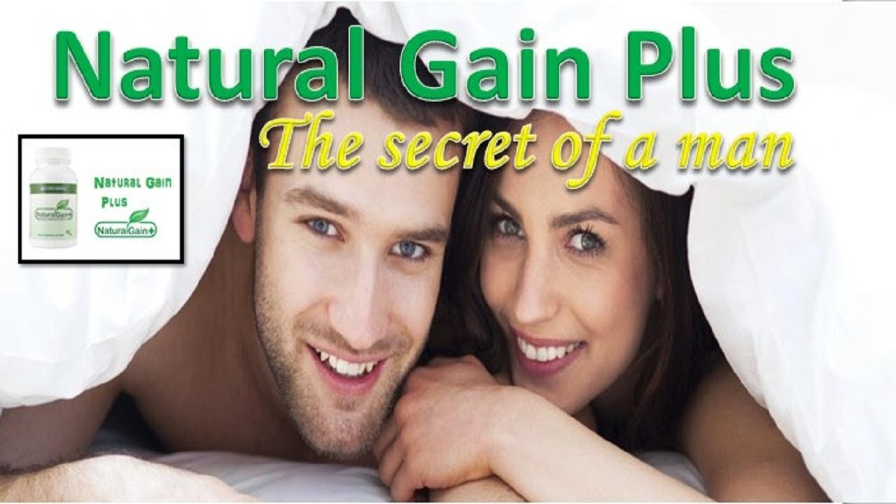 Natural Gain Plus The Secret Of Male Enhancement Get A Free Trial Bottle Youtube