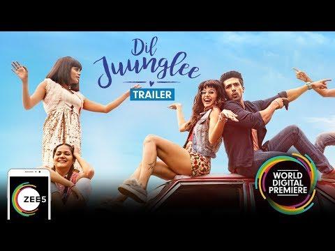 Dil Juunglee | Trailer | Taapsee Pannu, Saqib Saleem | Streaming Now On ZEE5