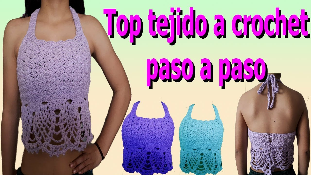 Como Hacer Top A Crochet O Ganchillo Paso A Paso Parte 1 How To Make Crochet Top Crop Youtube