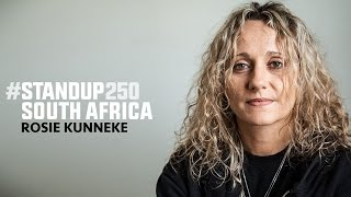 #StandUp250 South Africa - Rosie Kunneke