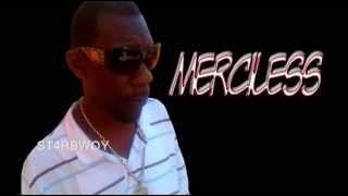 MERCILESS - FACTS OF LIFE - BAD COWBOY RIDDIM - J-ROD REC - JULY 2013