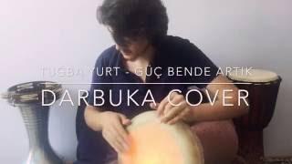 Tuğba Yurt - Güç Bende Artık •Darbuka Cover by Murat Yalçın