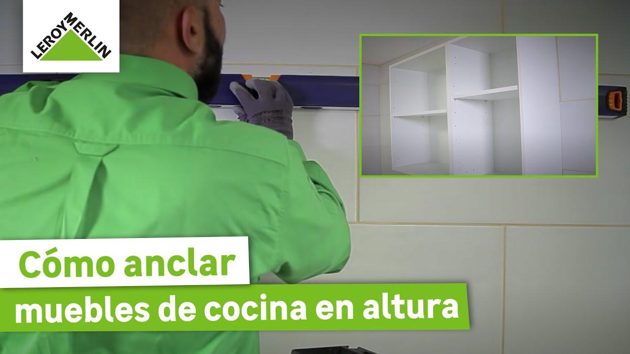 Cómo anclar muebles de cocina en altura (Leroy Merlin)
