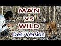 MAN vs WILD - Desi Version | Laughter4U