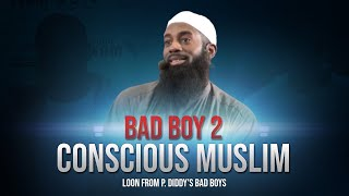 Bad Boy 2 Conscious Muslim - Loon from P. Diddy