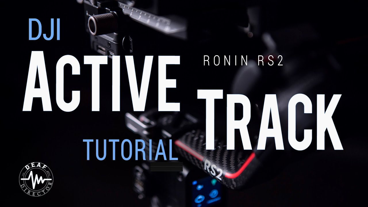DJI RS2 - ACTIVE TRACK TUTORIAL