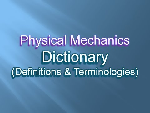 Comparison of definitions and terminologies in Physical Mechanics.