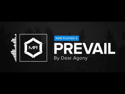 Dear Agony - Prevail [HD]