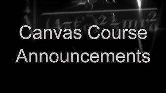 Canvas Course Announcements | Canvas Tutorials