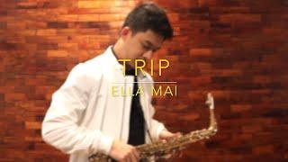 Trip - Ella Mai (Saxophone Cover) Saxserenade