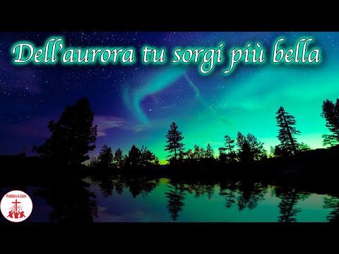 DALL'AURORA TU SORGI PIU' BELLA testo Musica Cristiana e Canti Religiosi di Preghiera in Canto