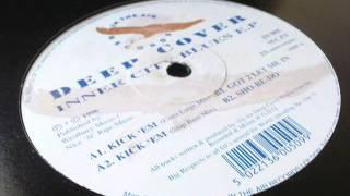 Deep Cover - Sho Be Do - Inner City Blues EP