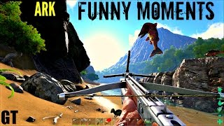 Ark: Survival Evolved - Funny Moments - Highlights