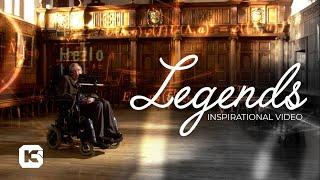 Legends - Inspirational Video  HD 1080p