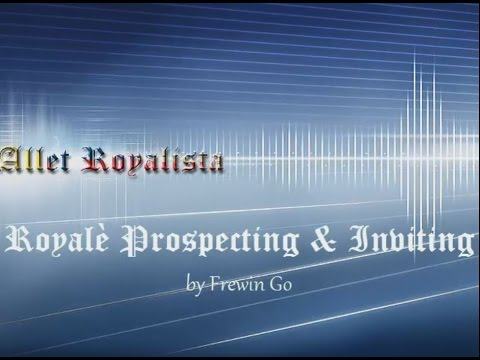 Royale Prospecting and Inviting - Frewin Go