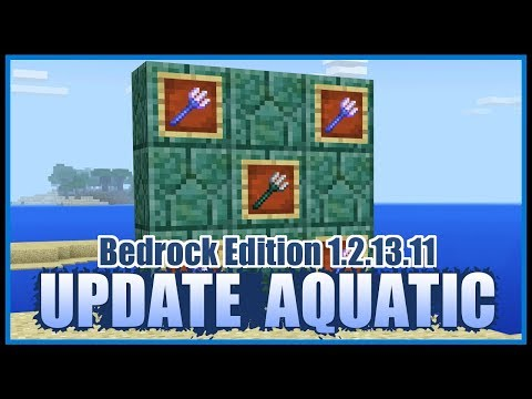 Update Aquatic 1.2.13.11 Beta | Minecraft Bedrock Edition (iOS, Android, Windows 10, XB1)