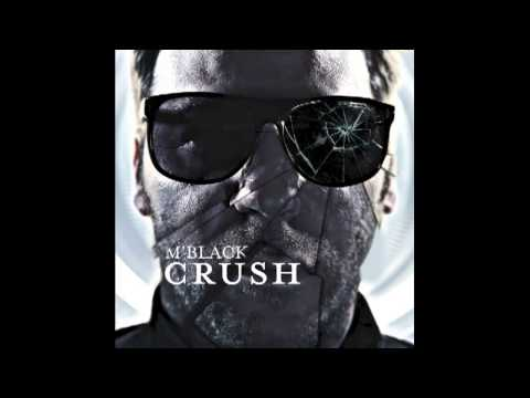 M'Black - Crush (Radio Edit)