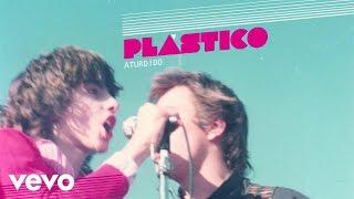 Plastico - Aturdido (audio)