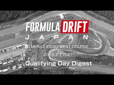 FORMULA DRIFT JAPAN 2018 Rd.2 EBISU Qualifying