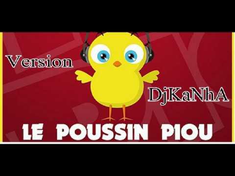 Le Poussin Piou version DjKaNhA.mpeg