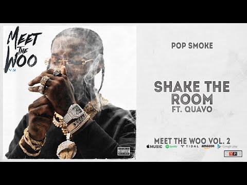 Pop Smoke – Shake The Room Ft. Quavo (Meet The Woo 2)