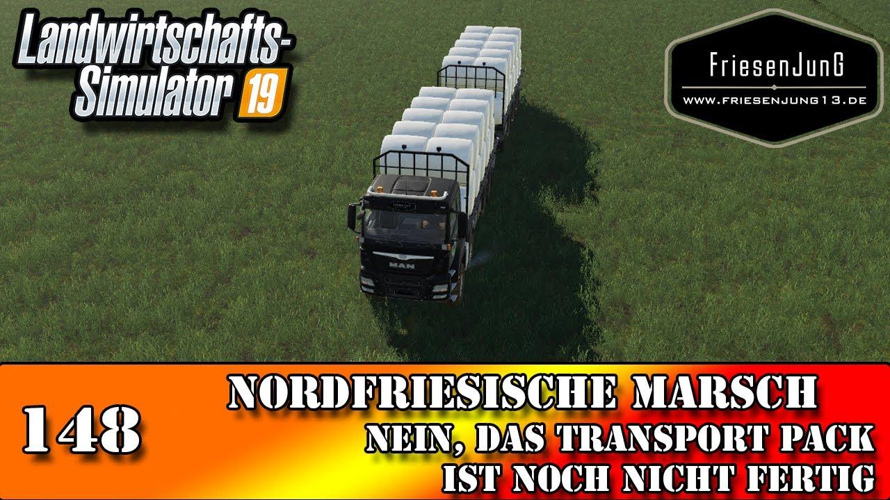 LS19 Nordfriesische Marsch 148 - Nein, das Transport Pack ist noch nicht fertig