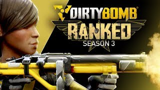 Dirty Bomb: Ranked Season 3