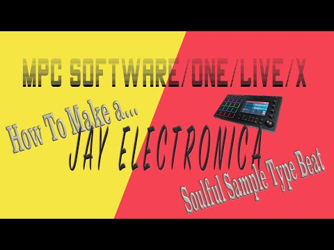 How To Make Jay Electronica Soulful Sample Type Beat (MPCSoftware/ONE/Live/X)