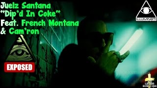 juelz santana dip d in coke feat french montana cam ron illuminati exposed