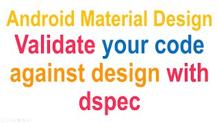 #17 Validate Material Design (keylines, Spacing, Lists) With Dspec [hd 1080p]